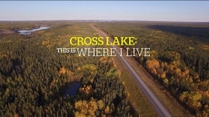Cross Lake: This Is Where I Live