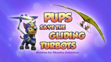 Pups Save the Gliding Turbots