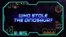 Who Stole The Dinosaur?