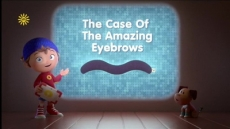 Noddy and the Case of the Amazing Eyebrows