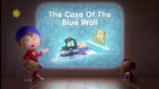 Noddy and the Case of the Blue Wall