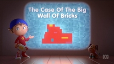 Noddy and the Case of the Big Wall of Bricks