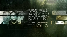 Britain's Biggest Armed Robbery