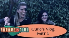 Curie's Vlog, Part 3: Captured!