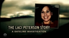The Laci Peterson Story: A Dateline Investigation
