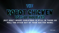 The Robot Chicken Lots of Holidays Special