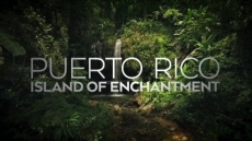 Puerto Rico: Island of Enchantment