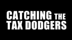 Catching The Tax Dodgers