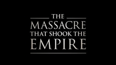 The Massacre That Shook the Empire