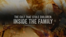 The Cult that Stole Children - Inside the Family