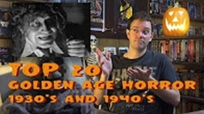 Monster Madness X Day #4: Top 20 Golden Age Horror