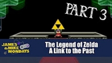Link to the Past [SNES] - Part 3 - (James & Mike Mondays)