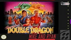 Super Double Dragon [SNES] (Mike & Ryan)