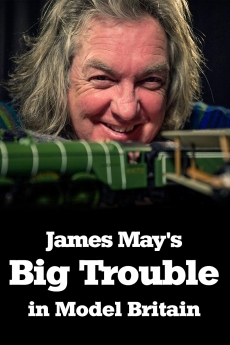 James May\'s Big Trouble in Model Britain
