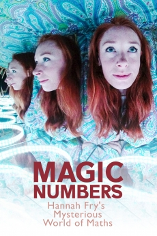 Magic Numbers: Hannah Fry\'s Mysterious World of Maths